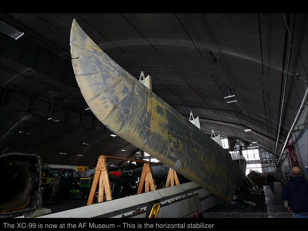 The XC-99 is now at the AF Museum – This is the horizontal stabilizer