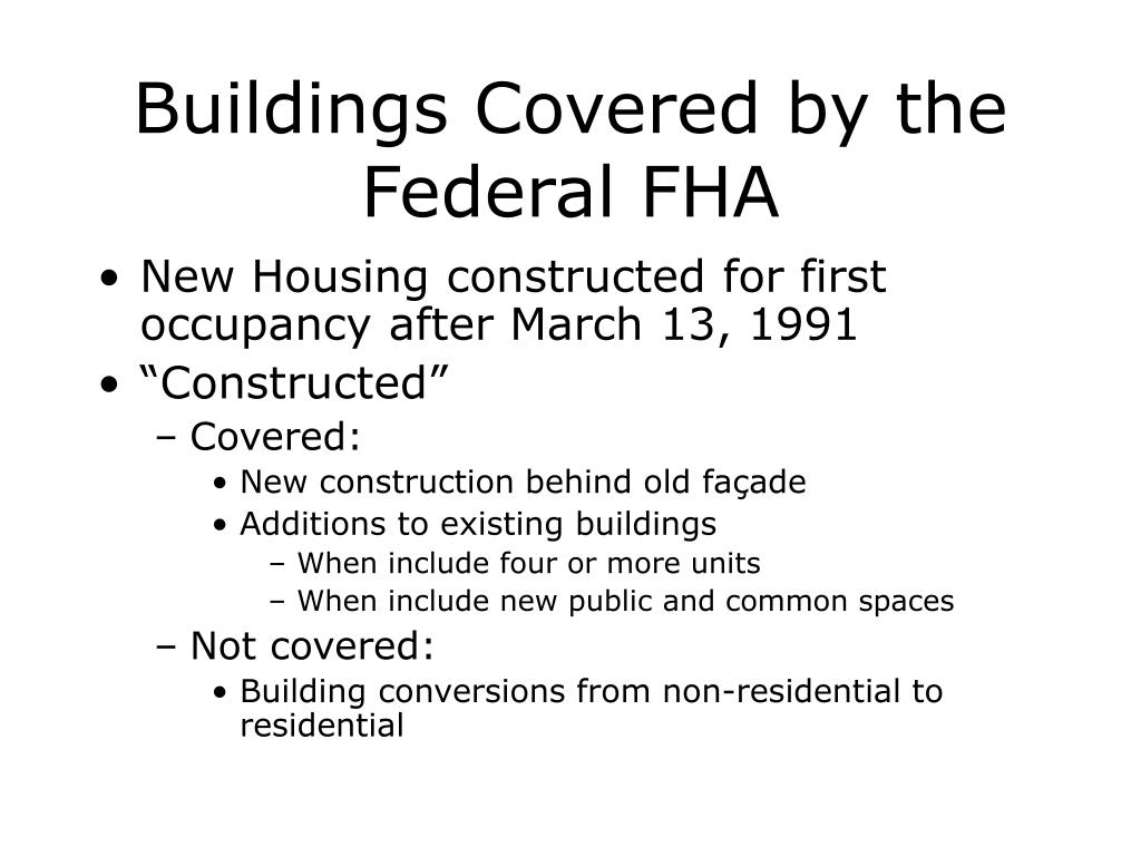 Buildings Covered by the Federal FHA