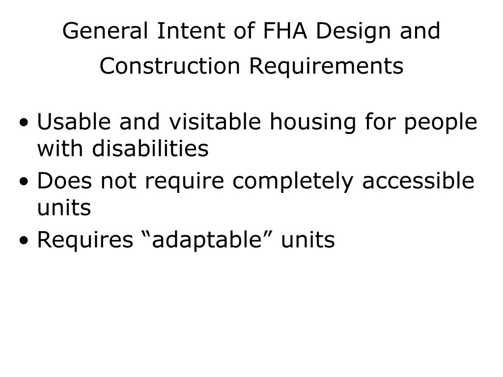 General Intent of FHA Design and Construction Requirements