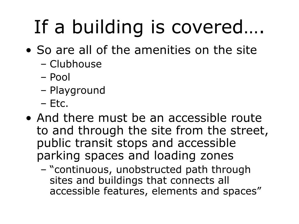 If a building is covered….