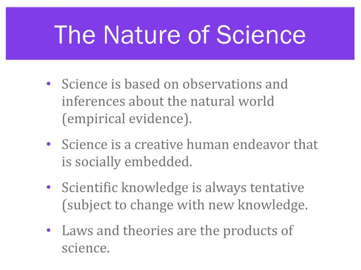 The nature of science l.jpg