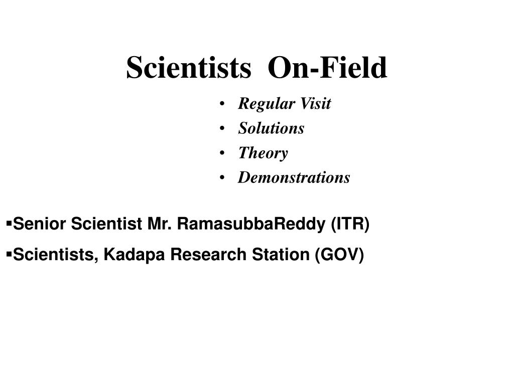 Scientists  On-Field