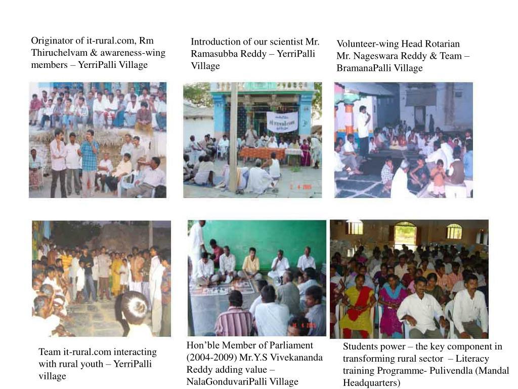 Originator of it-rural.com, Rm Thiruchelvam & awareness-wing members – YerriPalli Village