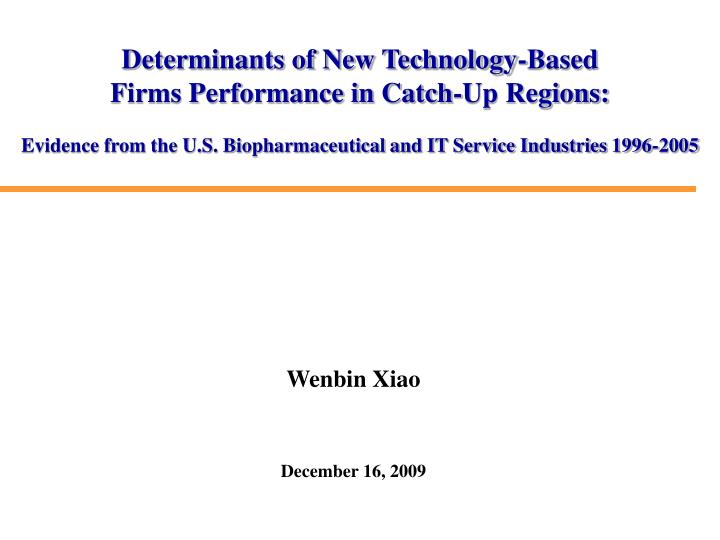 Determinants of New Technology-Based