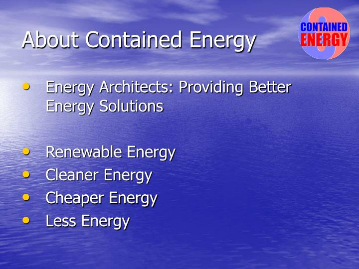 About contained energy