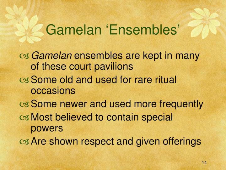 Gamelan 'Ensembles'