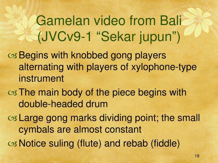 """Gamelan video from Bali (JVCv9-1 """"Sekar jupun"""")"""
