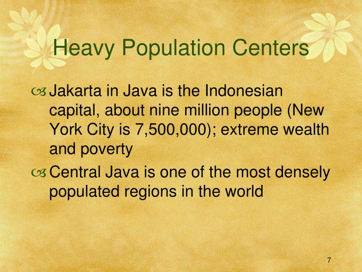 Heavy Population Centers