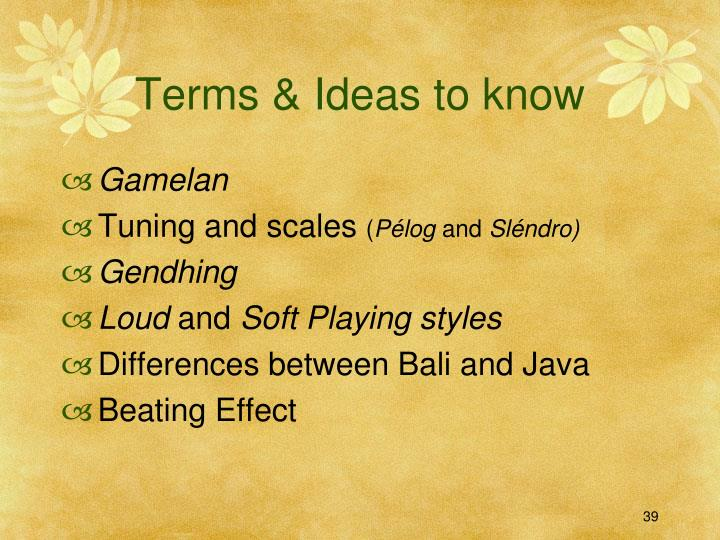Terms & Ideas to know