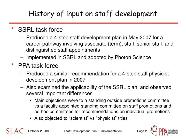 History of input on staff development