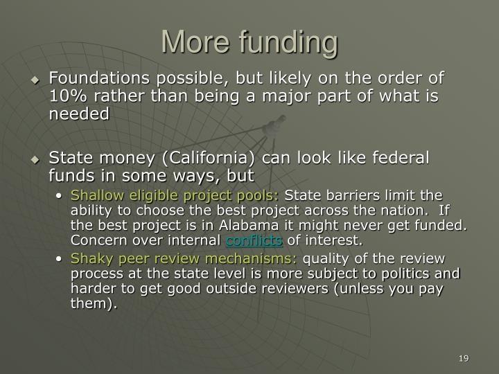 More funding