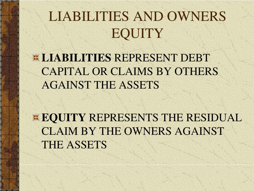 LIABILITIES AND OWNERS EQUITY