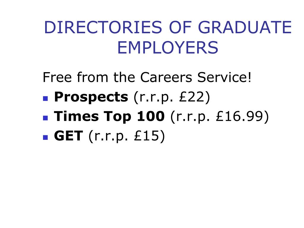 DIRECTORIES OF GRADUATE EMPLOYERS