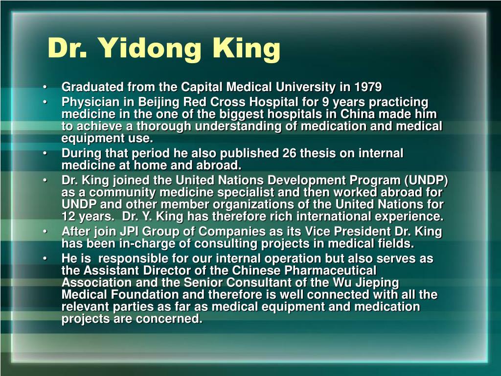 Dr. Yidong King