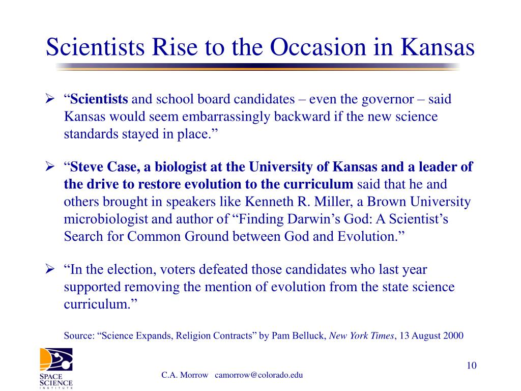 Scientists Rise to the Occasion in Kansas
