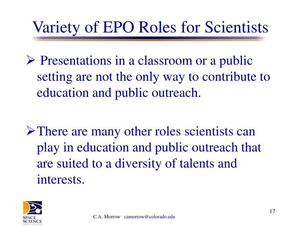 Variety of EPO Roles for Scientists