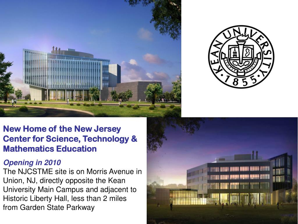 New Home of the New Jersey Center for Science, Technology & Mathematics Education