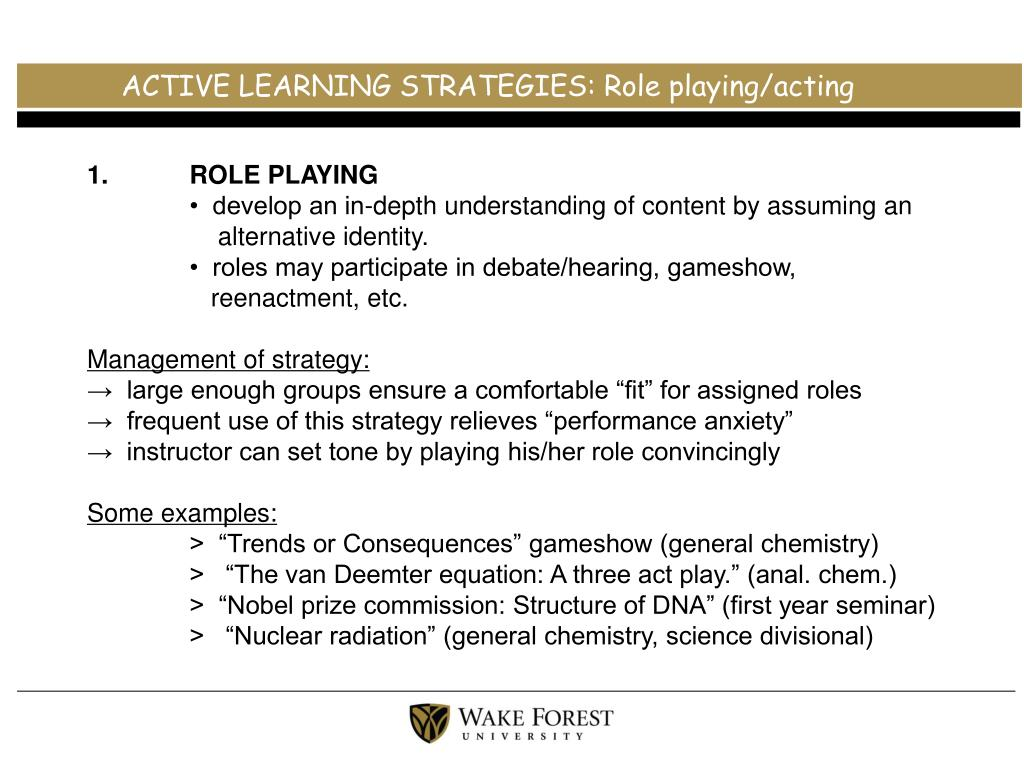 ACTIVE LEARNING STRATEGIES: Role playing/acting