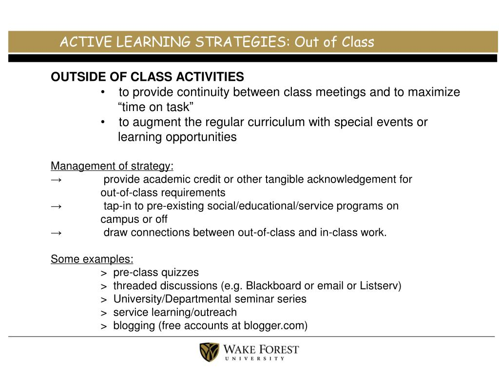 ACTIVE LEARNING STRATEGIES: Out of Class