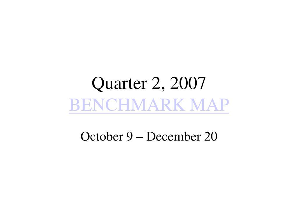 Quarter 2, 2007
