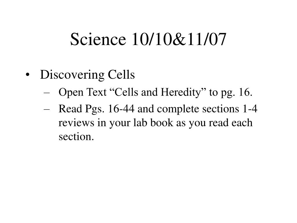 Science 10/10&11/07