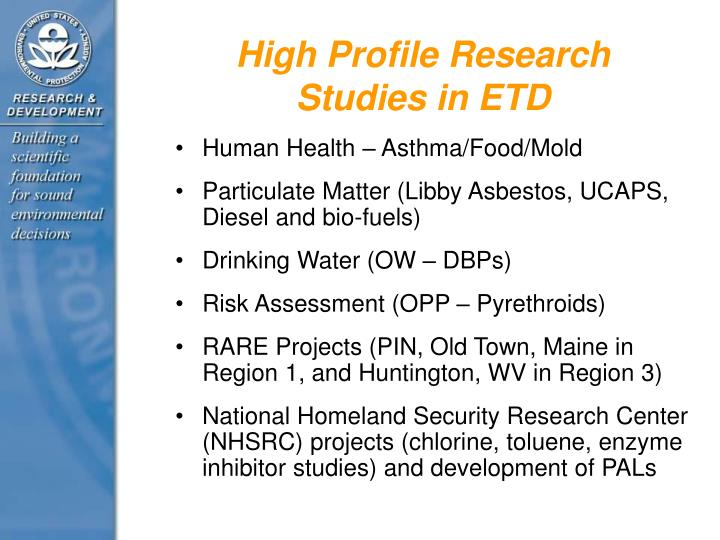 High profile research studies in etd