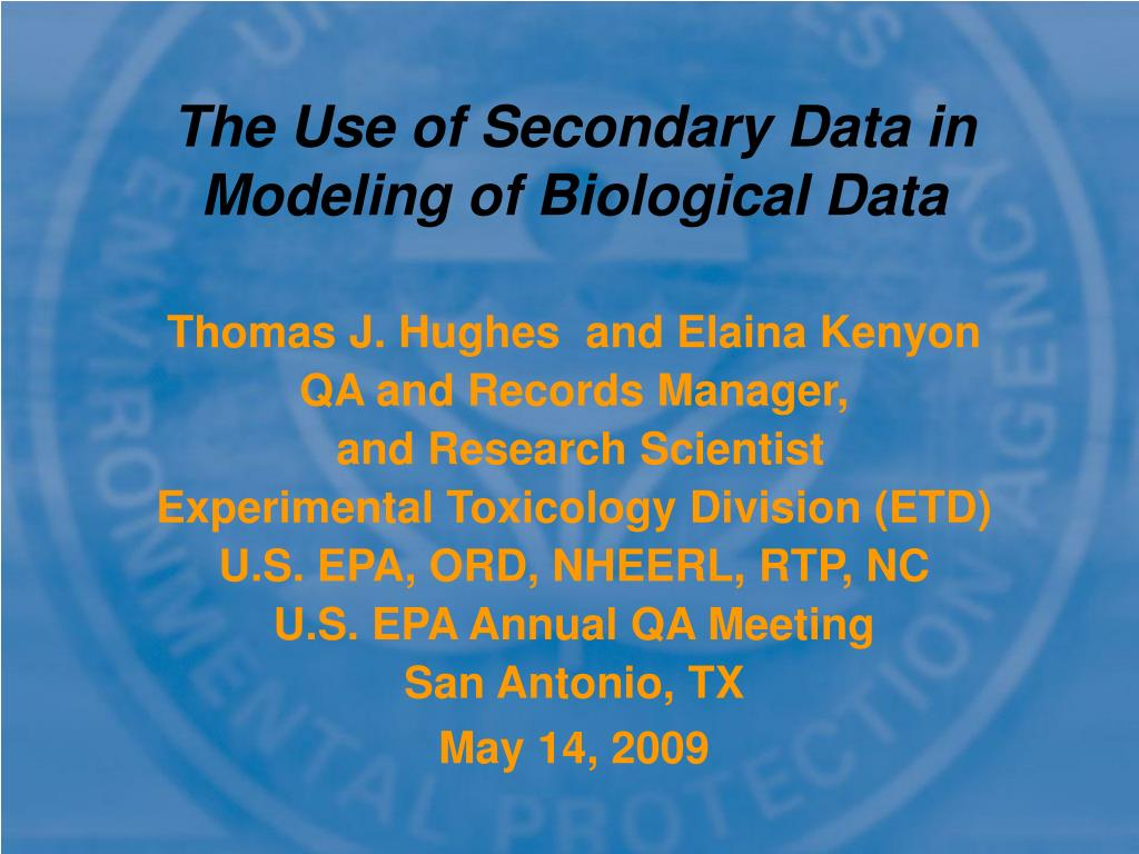 the use of secondary data in modeling of biological data
