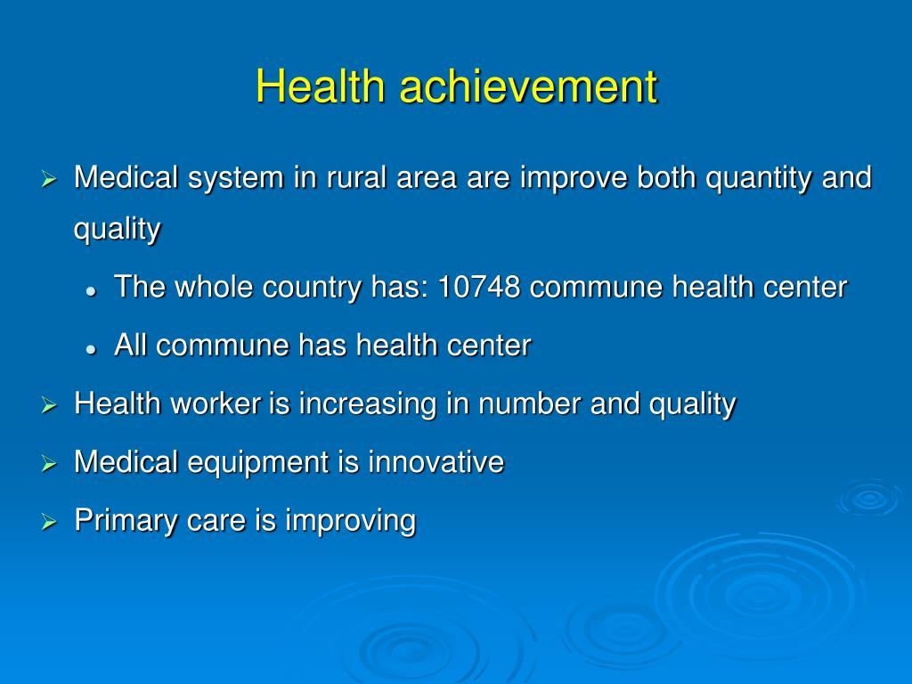 Health achievement