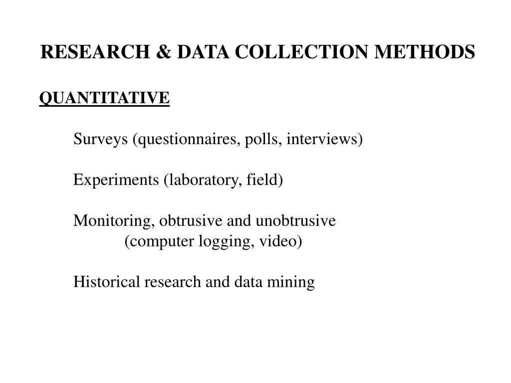 RESEARCH & DATA COLLECTION METHODS