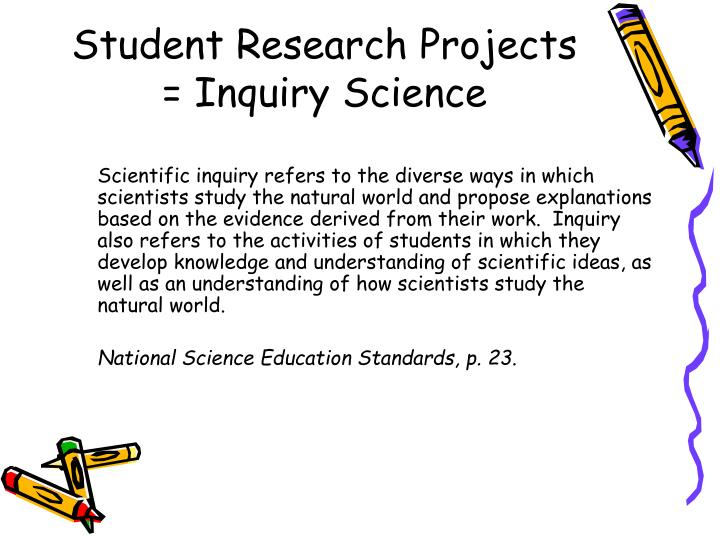 Student research projects inquiry science