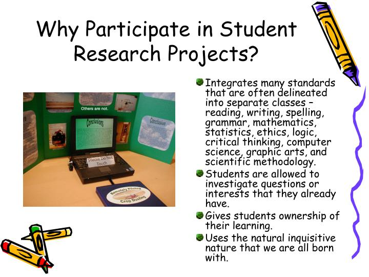 Why participate in student research projects