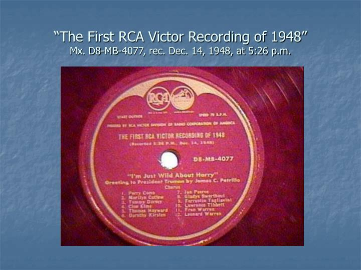 The first rca victor recording of 1948 mx d8 mb 4077 rec dec 14 1948 at 5 26 p m l.jpg