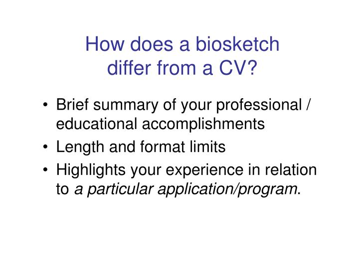 How does a biosketch differ from a CV?
