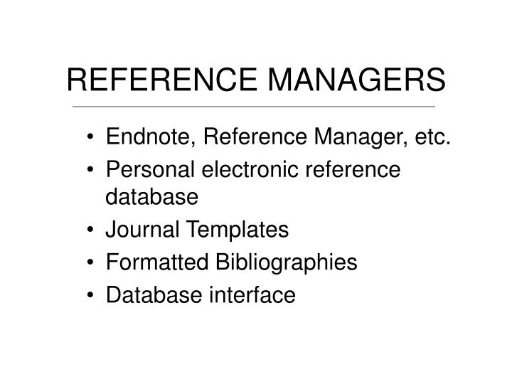 REFERENCE MANAGERS