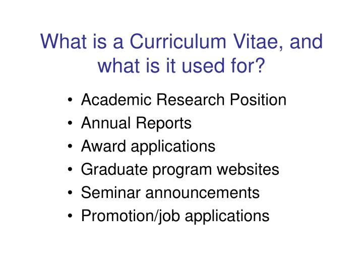 What is a Curriculum Vitae, and what is it used for?