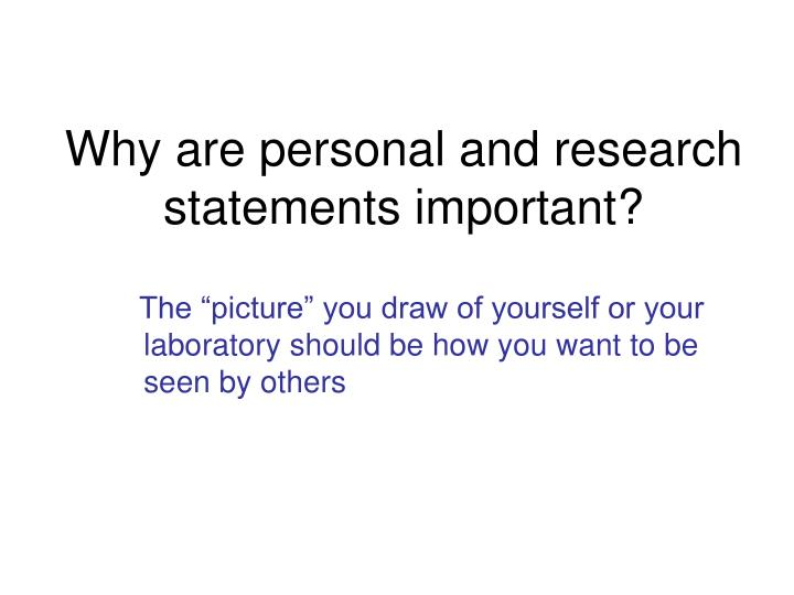 Why are personal and research statements important