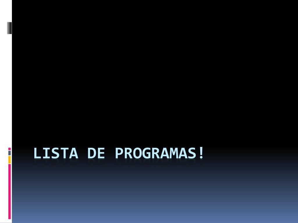 Lista de programas!