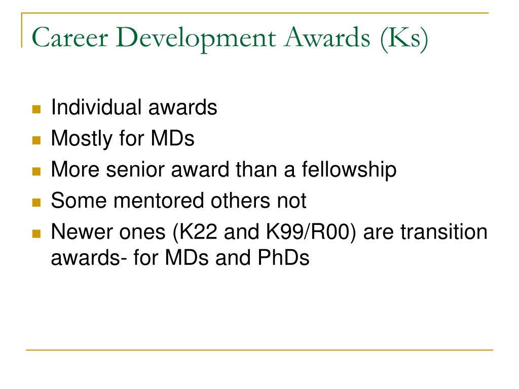 Career Development Awards (Ks)