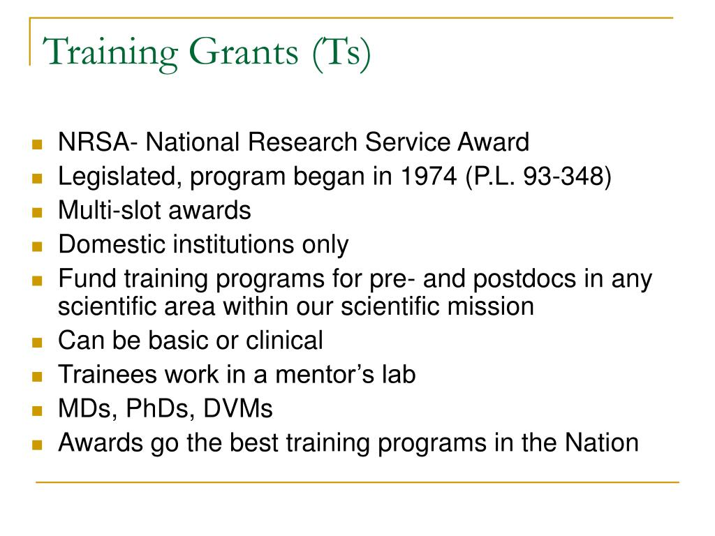 Training Grants (Ts)