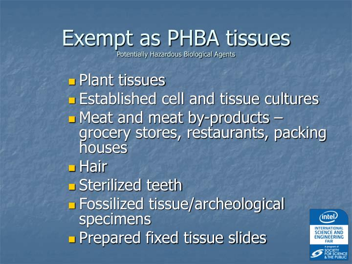 Exempt as PHBA tissues