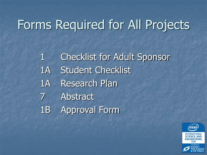 Forms Required for All Projects