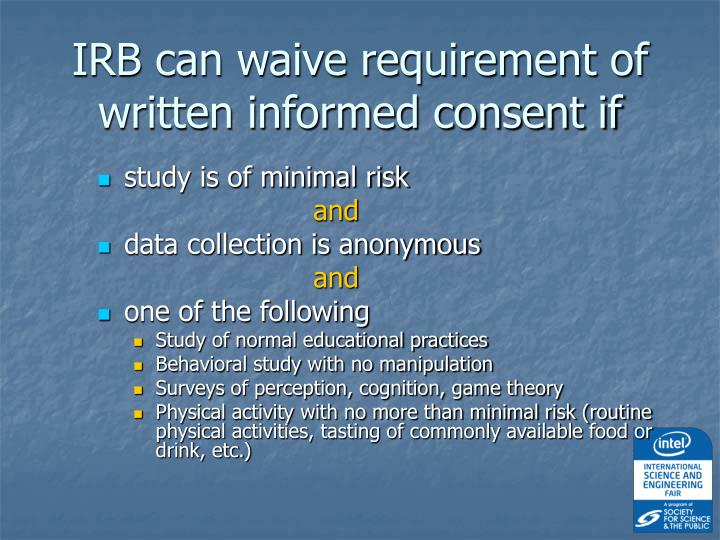 IRB can waive requirement of written informed consent if