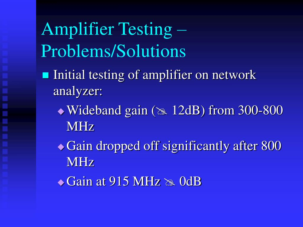 Amplifier Testing – Problems/Solutions