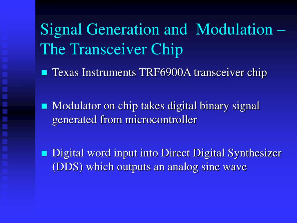 Signal Generation and  Modulation – The Transceiver Chip