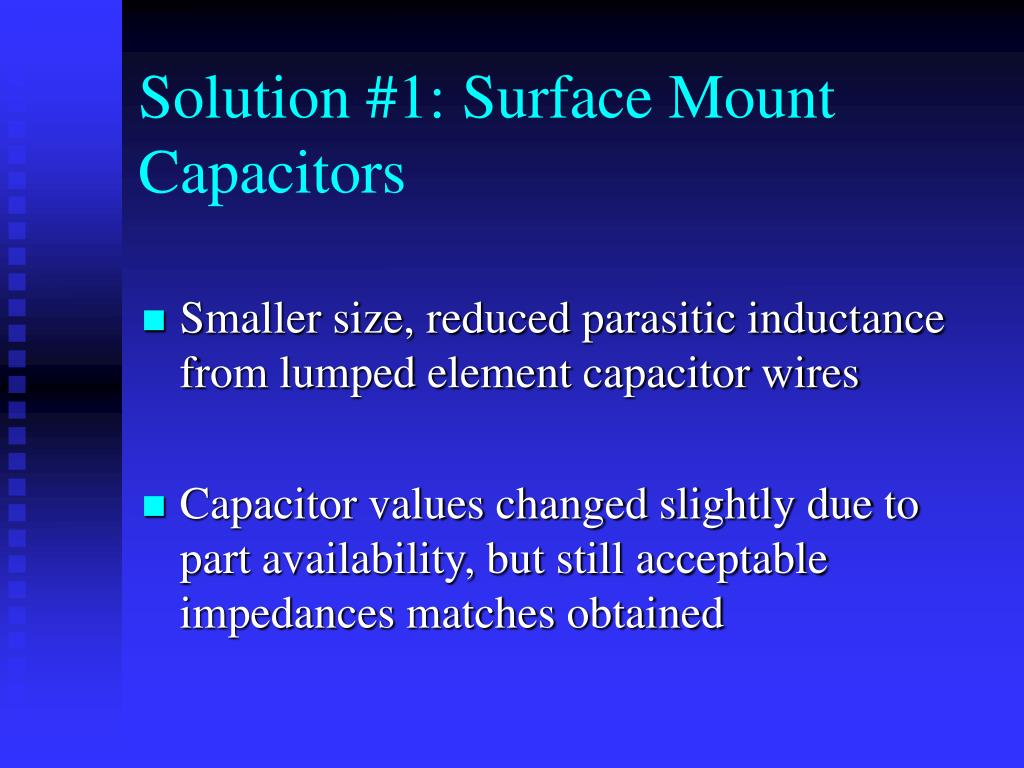 Solution #1: Surface Mount Capacitors