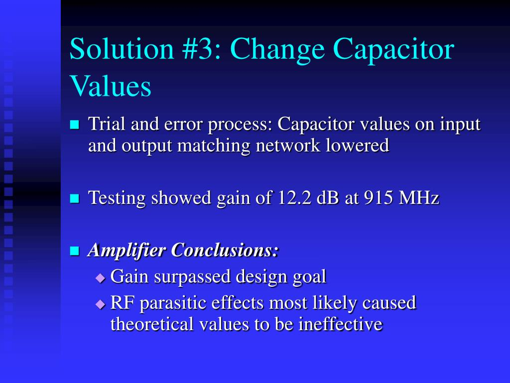 Solution #3: Change Capacitor Values