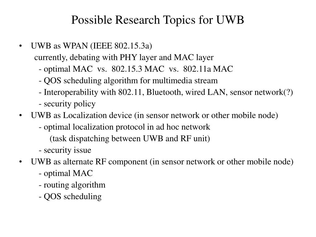Possible Research Topics for UWB