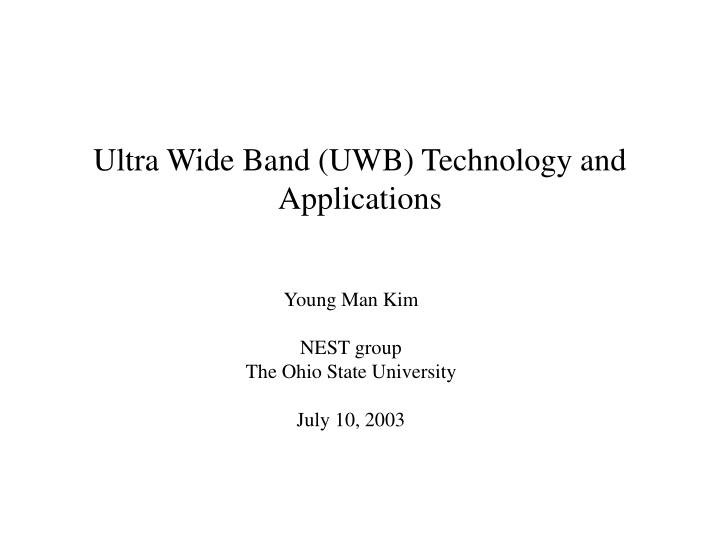 Ultra wide band uwb technology and applications