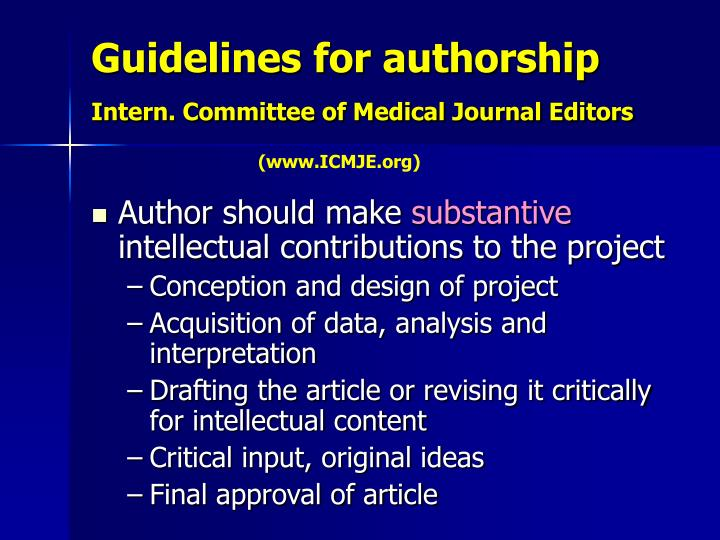 Guidelines for authorship intern committee of medical journal editors
