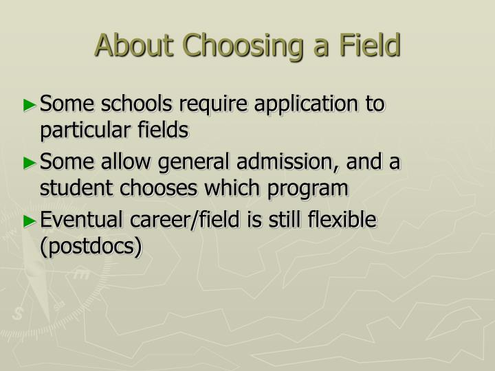 About Choosing a Field